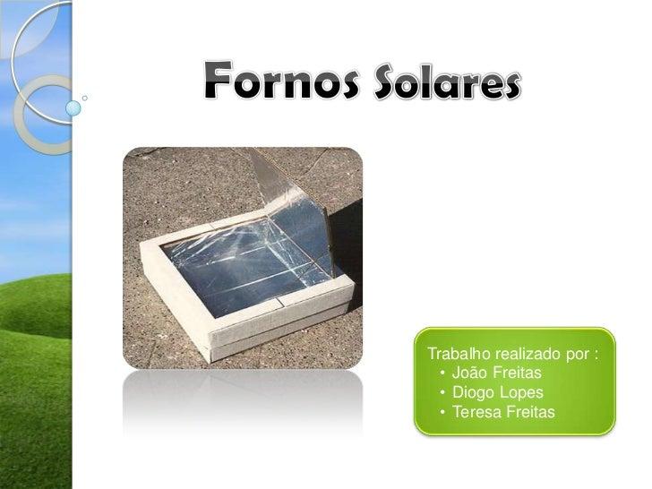 Trabalho realizado por :  • João Freitas  • Diogo Lopes  • Teresa Freitas