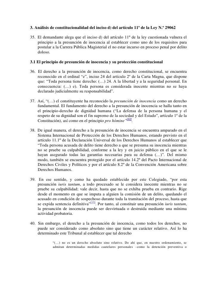 3. Análisis de constitucionalidad del inciso d) del artículo 11º de la Ley N.º 29062<br /><br />35. El demandante alega...
