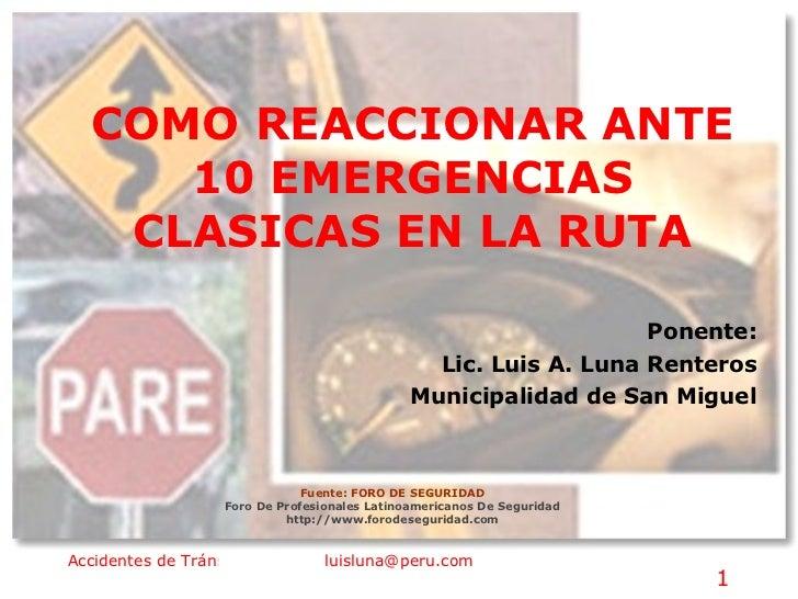 Fuente: FORO DE SEGURIDAD Foro De Profesionales Latinoamericanos De Seguridad http://www.forodeseguridad.com Ponente: Lic....