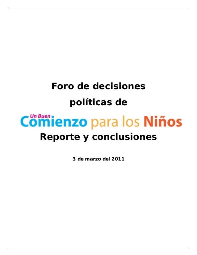 Foro de decisiones políticas de Reporte y conclusiones 3 de marzo del 2011