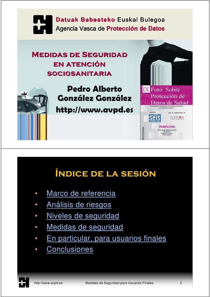 Medidas de Seguridad    en atención   sociosanitaria                Pedro Alberto             González González           ...