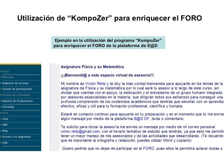 """Utilización de """"KompoZer"""" para enriquecer el FORO  Ejemplo en la utilización del programa """"KompoZer""""  para enriquecer el F..."""