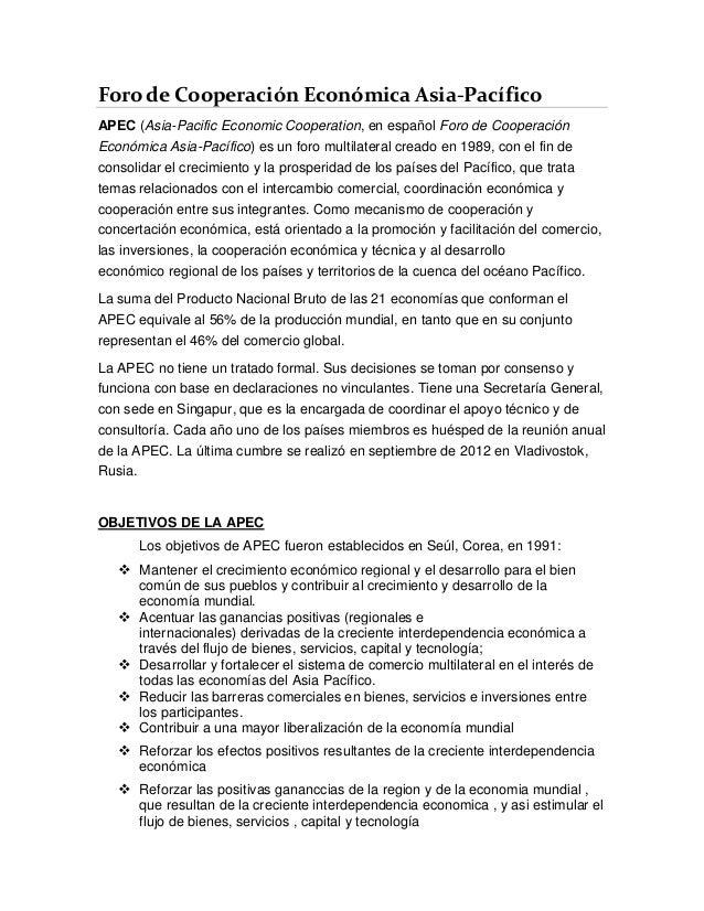 Foro de Cooperación Económica Asia-Pacífico APEC (Asia-Pacific Economic Cooperation, en español Foro de Cooperación Económ...