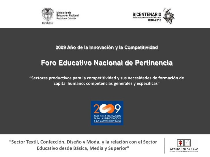 """2009 Año de la Innovación y la Competitividad <br />Foro Educativo Nacional de Pertinencia<br />""""Sectores productivos para..."""