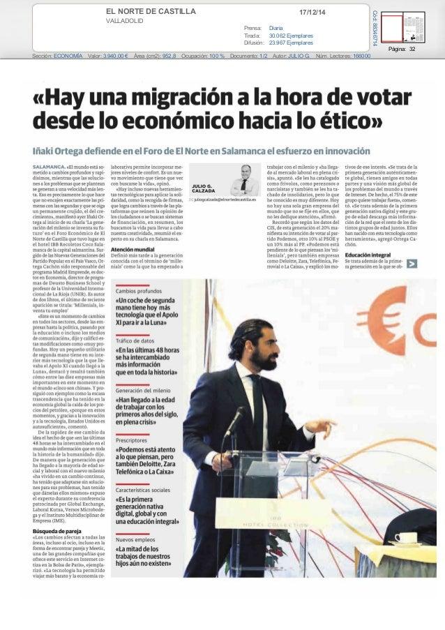 17/12/14EL NORTE DE CASTILLA VALLADOLID Prensa: Diaria Tirada: 30.062 Ejemplares Difusión: 23.967 Ejemplares Página: 32 Se...