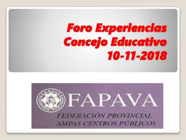 Foro Experiencias Concejo Educativo 10-11-2018