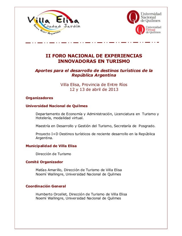 II FORO NACIONAL DE EXPERIENCIAS                INNOVADORAS EN TURISMO     Aportes para el desarrollo de destinos turístic...