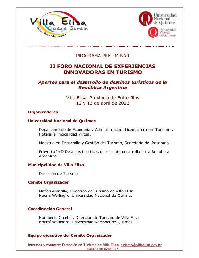 PROGRAMA PRELIMINAR             II FORO NACIONAL DE EXPERIENCIAS                  INNOVADORAS EN TURISMO      Aportes para...