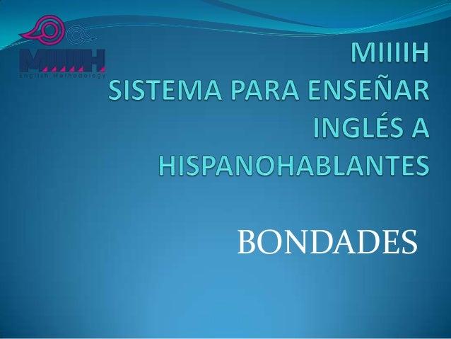 BONDADES