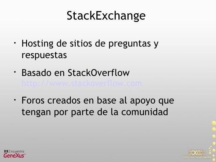 Foro GeneXus @ StackExchange Slide 3