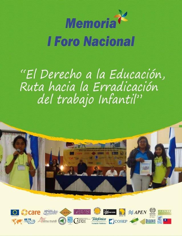 """Memoria I Foro Nacional """"El Derecho a la Educación, Ruta hacia la Erradicación del trabajo Infantil""""  APEN  Asociación  CO..."""