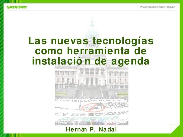 Las nuevas tecnologías como herramienta de instalación de agenda Hernán P. Nadal