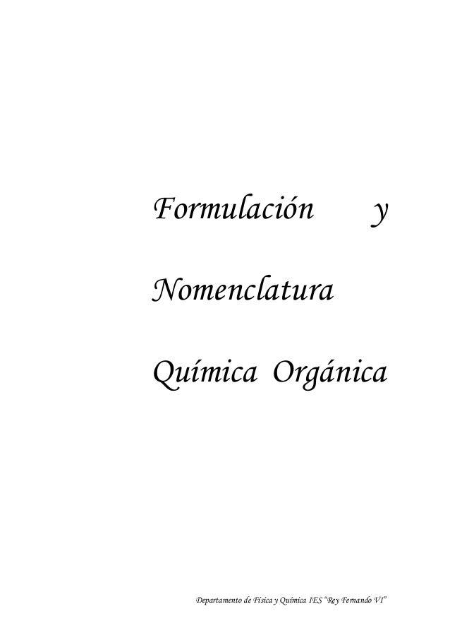 """Formulación                                         yNomenclaturaQuímica Orgánica   Departamento de Física y Química IES """"..."""