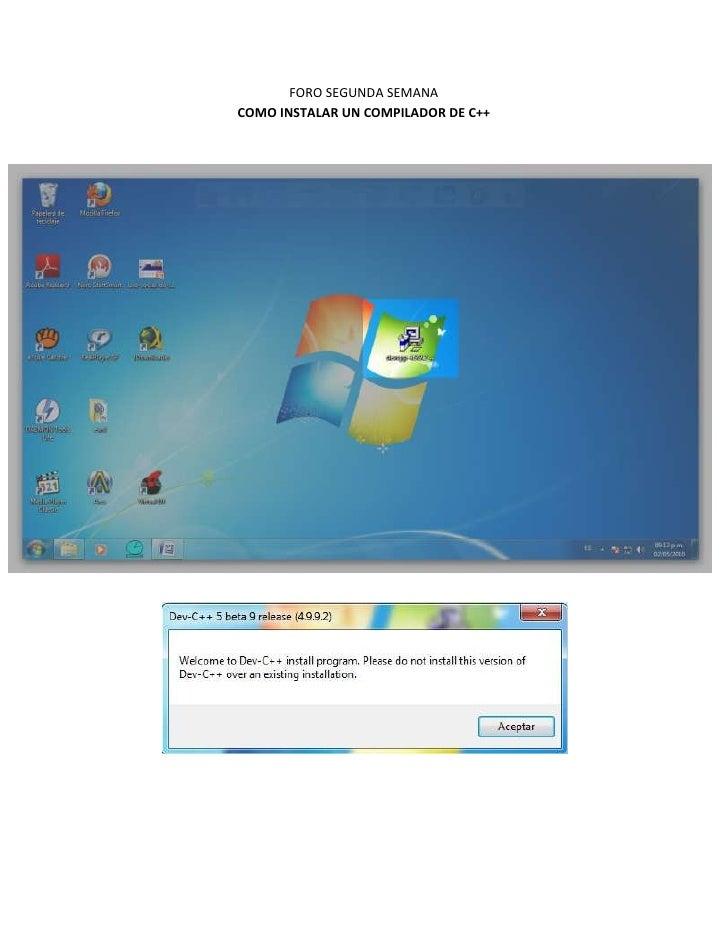 FORO SEGUNDA SEMANA<br />COMO INSTALAR UN COMPILADOR DE C++<br />-993775219075<br />-1096010-13335<br />