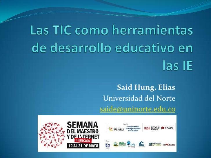 Said Hung, Elias  Universidad del Norte saide@uninorte.edu.co