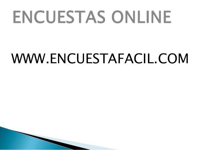 WWW.ENCUESTAFACIL.COM
