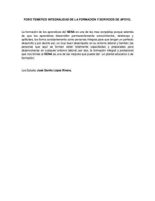 FORO TEMÁTICO INTEGRALIDAD DE LA FORMACIÓN Y SERVICIOS DE APOYO.La formación de los aprendices del SENA es una de las mas ...
