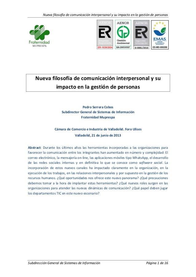Nueva filosofía de comunicación interpersonal y su impacto en la gestión de personasSubdirección General de Sistemas de In...