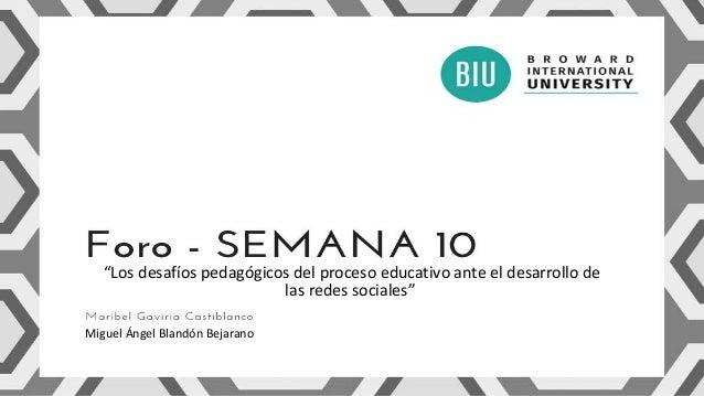 """""""Los desafíos pedagógicos del proceso educativo ante el desarrollo de las redes sociales"""" Miguel Ángel Blandón Bejarano"""