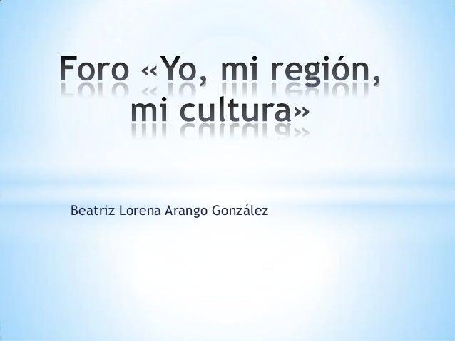 Beatriz Lorena Arango González