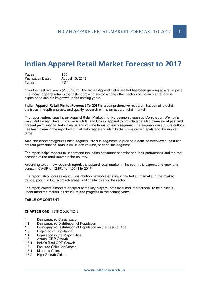 INDIAN APPAREL RETAIL MARKET FORECAST TO 2017                                        1Indian Apparel Retail Market Forecas...