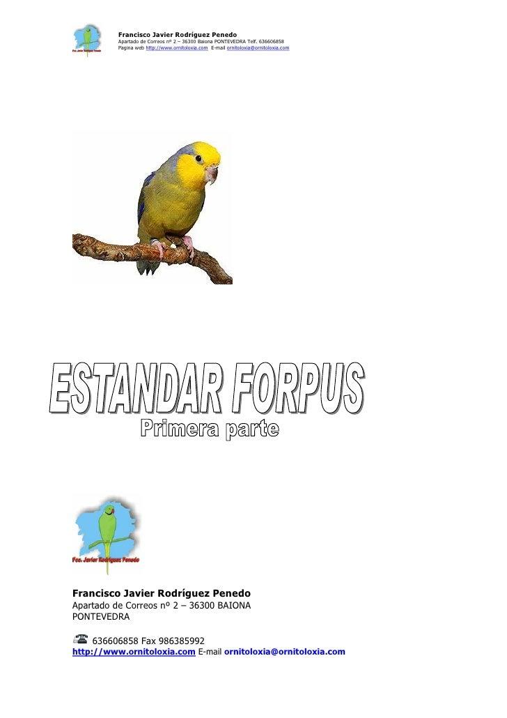 Francisco Javier Rodríguez Penedo           Apartado de Correos nº 2 – 36300 Baiona PONTEVEDRA Telf. 636606858           P...