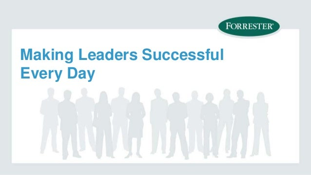Making Leaders Successful Every Day