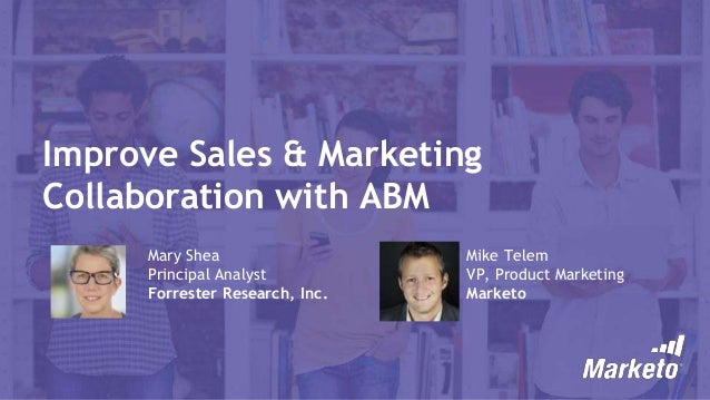 Improve Sales and Marketing Collaboration with ABM