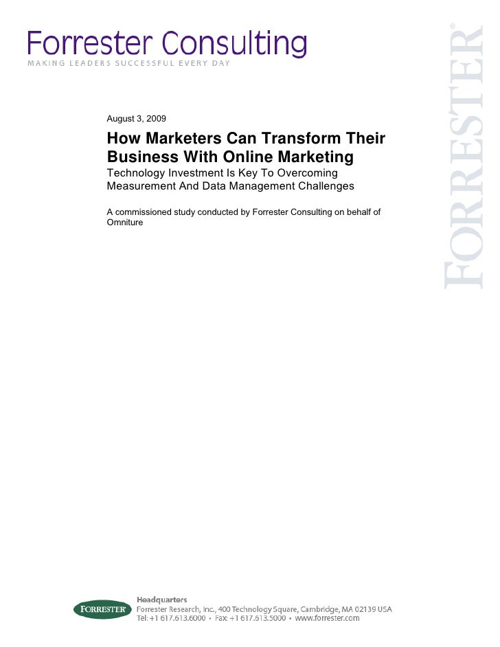 August 3, 2009  How Marketers Can Transform Their Business With Online Marketing Technology Investment Is Key To Overcomin...