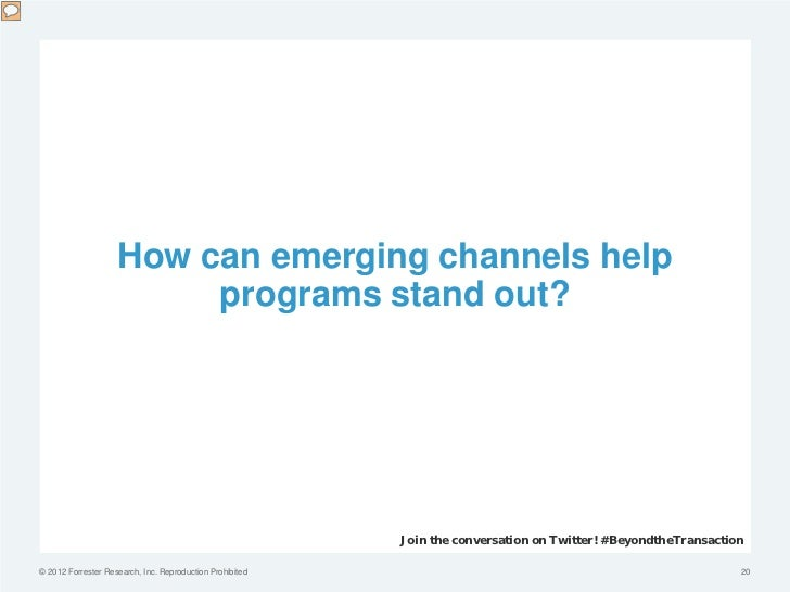 How can emerging channels help                         programs stand out?                                                ...