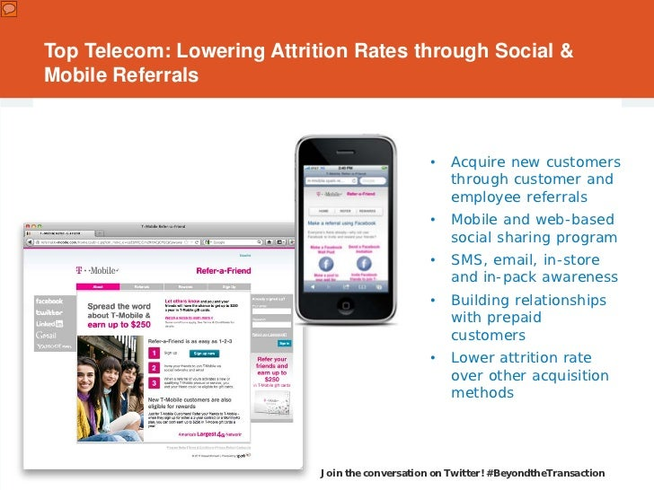 Top Telecom: Lowering Attrition Rates through Social &Mobile Referrals                                                 •  ...