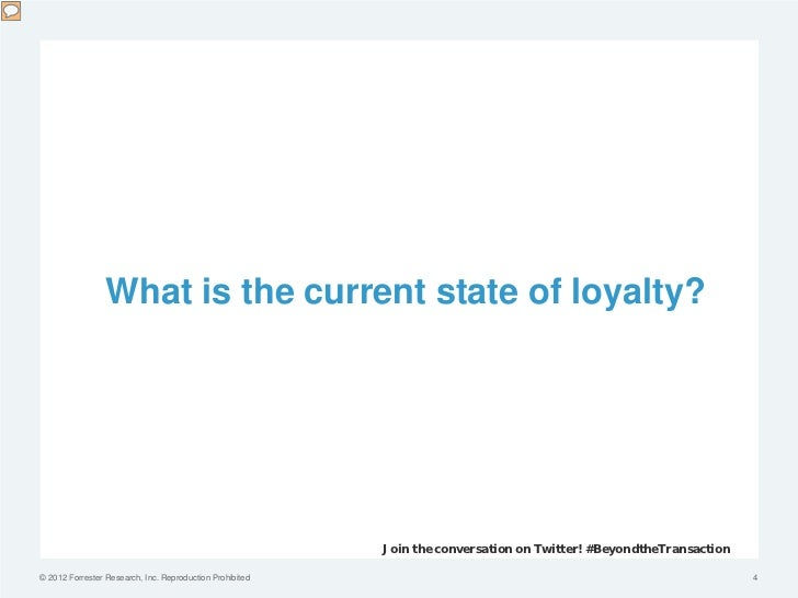 What is the current state of loyalty?                                                          Join the conversation on Tw...