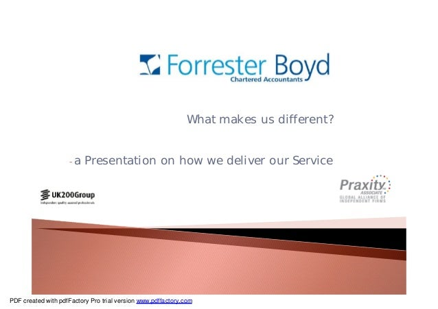 What makes us different? -a Presentation on how we deliver our Service PDF created with pdfFactory Pro trial version www.p...
