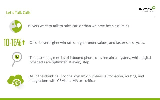 Let's  Talk  Calls   Buyers  want  to  talk  to  sales  earlier  than  we  have  been  assumin...