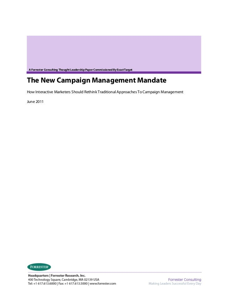A Forrester Consulting Thought Leadership Paper Commissioned By ExactTargetThe New Campaign Management MandateHow Interact...