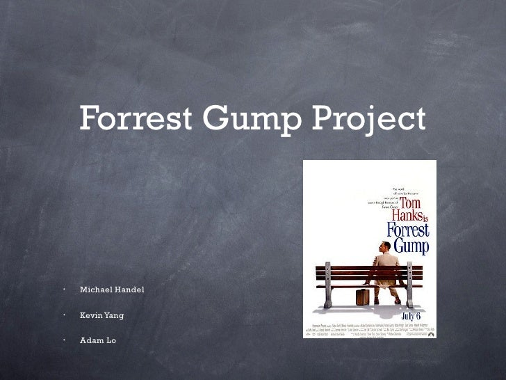 forrest gump assignment Watching movies often gives me great joy as i am always able to immerse myself in the world which it creates i prefer movies with deeper meaning to.