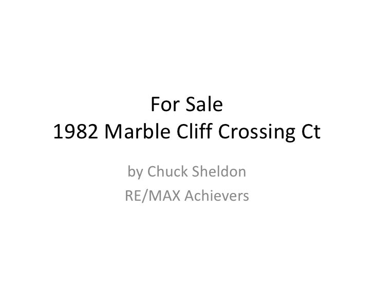 For Sale 1982 Marble Cliff Crossing Ct        by Chuck Sheldon        RE/MAX Achievers