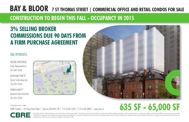 CONSTRUCTION TO BEGIN THIS FALL - OCCUPANCY IN 2015 BAY & BLOOR 7 ST THOMAS STREET | COMMERCIAL OFFICE AND RETAIL CONDOS F...
