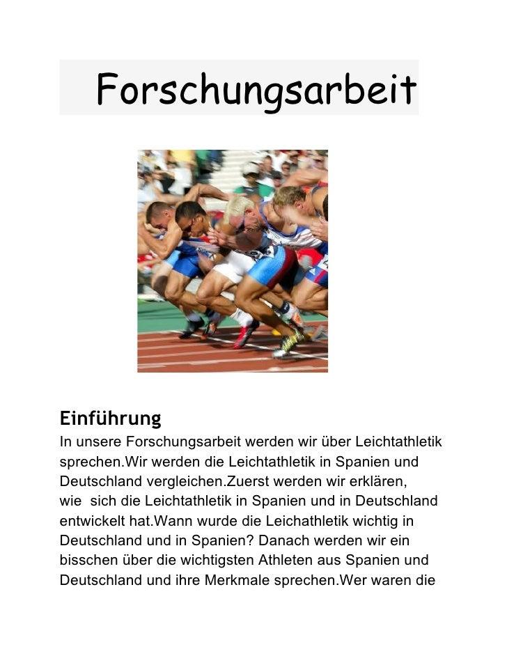 ForschungsarbeitEinführungIn unsere Forschungsarbeit werden wir über Leichtathletiksprechen.Wir werden die Leichtathletik ...
