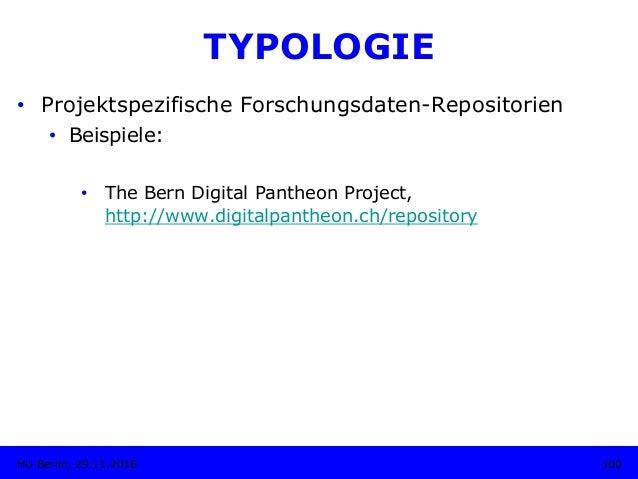 TYPOLOGIE • Projektspezifische Forschungsdaten-Repositorien • Beispiele: • The Bern Digital Pantheon Project, http://ww...