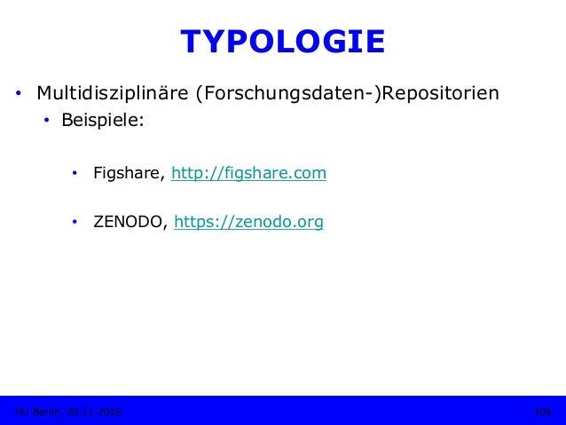 TYPOLOGIE • Multidisziplinäre (Forschungsdaten-)Repositorien • Beispiele: • Figshare, http://figshare.com • ZENODO, ht...