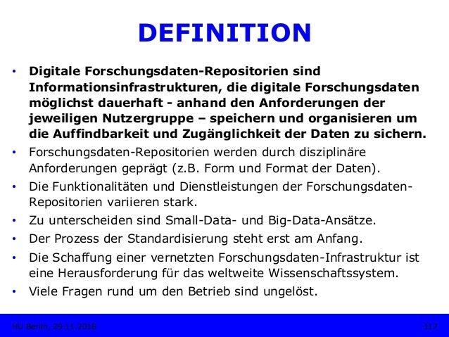 DEFINITION • Digitale Forschungsdaten-Repositorien sind Informationsinfrastrukturen, die digitale Forschungsdaten möglich...