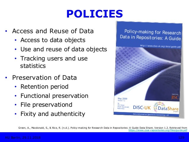 POLICIES • Access and Reuse of Data • Access to data objects • Use and reuse of data objects • Tracking users and use ...