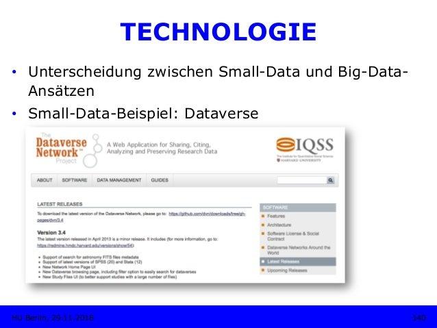 TECHNOLOGIE • Unterscheidung zwischen Small-Data und Big-Data- Ansätzen • Small-Data-Beispiel: Dataverse 140HU Berlin, 2...