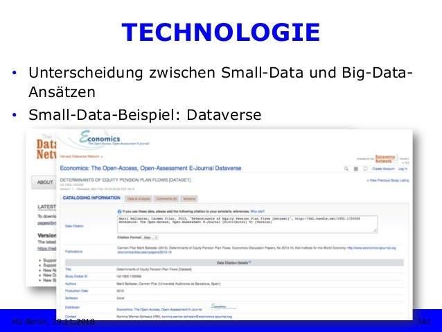 TECHNOLOGIE • Unterscheidung zwischen Small-Data und Big-Data- Ansätzen • Small-Data-Beispiel: Dataverse 141HU Berlin, 2...