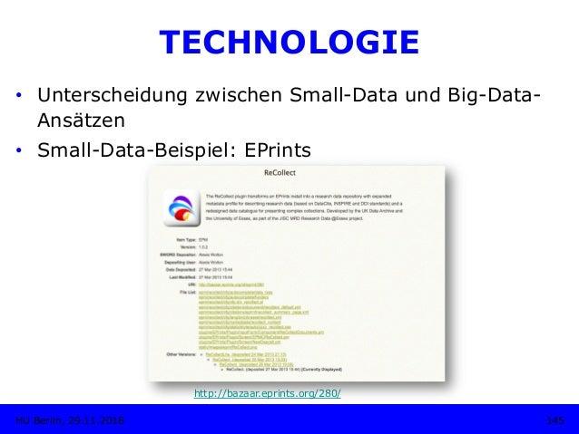TECHNOLOGIE • Unterscheidung zwischen Small-Data und Big-Data- Ansätzen • Small-Data-Beispiel: EPrints http://bazaar.epr...