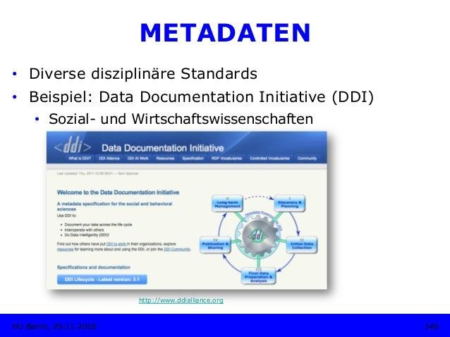 METADATEN • Diverse disziplinäre Standards • Beispiel: Data Documentation Initiative (DDI) • Sozial- und Wirtschaftswis...