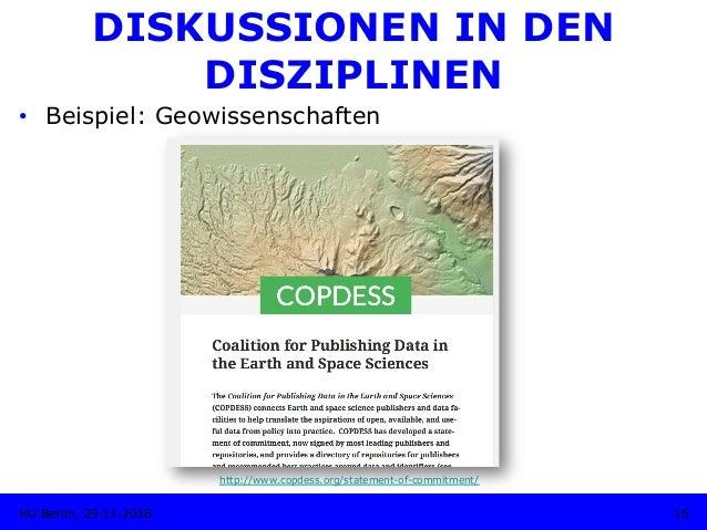DISKUSSIONEN IN DEN DISZIPLINEN • Beispiel: Geowissenschaften http://www.copdess.org/statement-of-commitment/ 15HU Berlin...