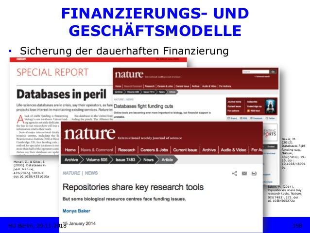FINANZIERUNGS- UND GESCHÄFTSMODELLE • Sicherung der dauerhaften Finanzierung Merali, Z., & Giles, J. (2005). Databases in...