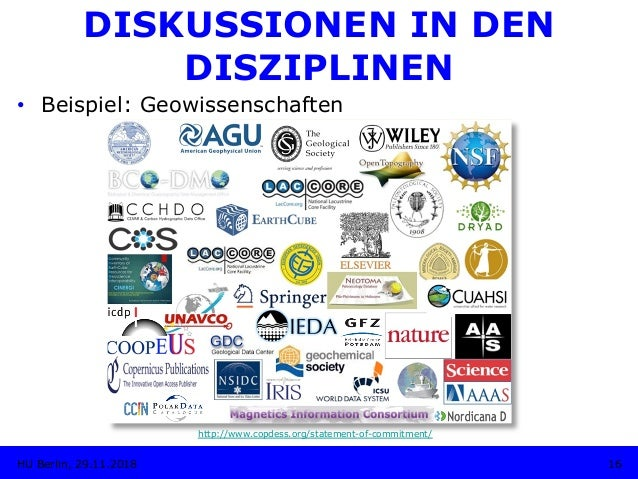DISKUSSIONEN IN DEN DISZIPLINEN • Beispiel: Geowissenschaften http://www.copdess.org/statement-of-commitment/ 16HU Berlin...